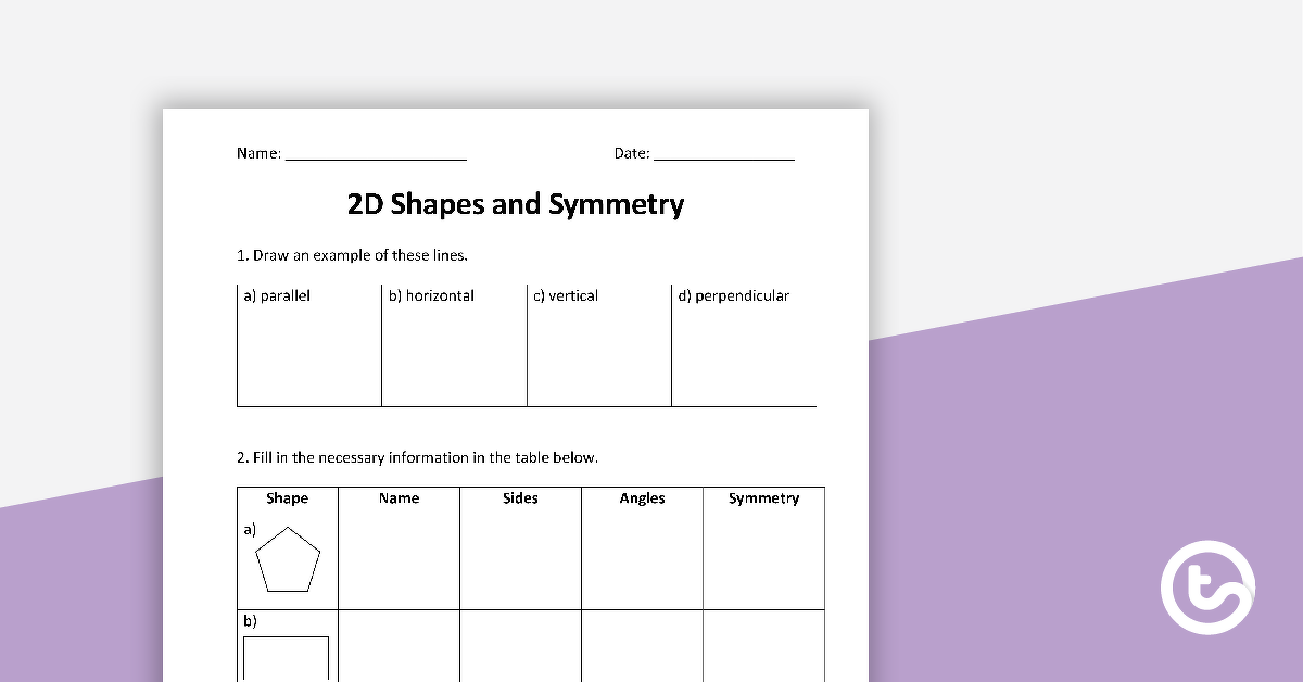 2D Shapes and Symmetry Worksheet